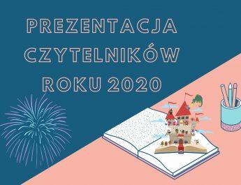 PREZENTACJA CZYTELNIKÓW ROKU 2020
